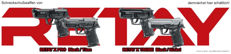 Neu im Programm - Schreckschußpistolen von RETAY!