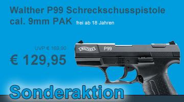 Sonderaktion Walther P99 Schreckschusspistole - frei ab 18 Jahren!