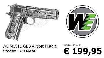 Jetzt verfügbar - WE M1911 Etched Full Metal GBB Airsoft Pistole!