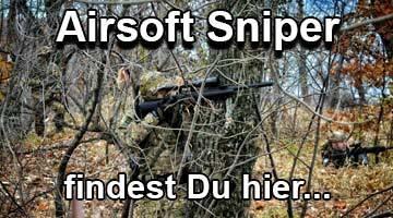 Airsoft Sniper & Zubehör findest Du hier!
